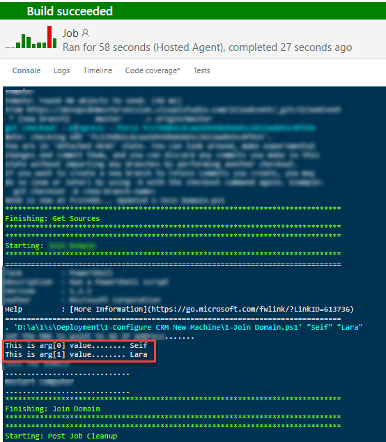 Rung VSTS Build to see the arguments sent to the PowerShell script