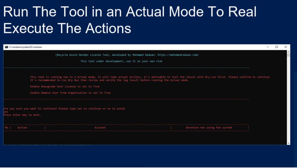 Run The Tool in an Actual Mode To Real Execute The Actionsfor Azure DevOps Recycling License Tool